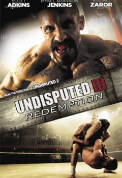 Неоспоримый 3 (Undisputed III: Redemption), 2010
