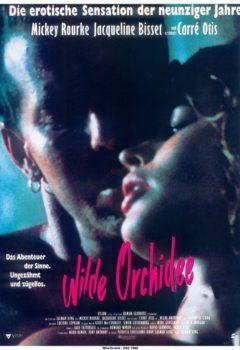 Дикая орхидея (Wild Orchid), 1989
