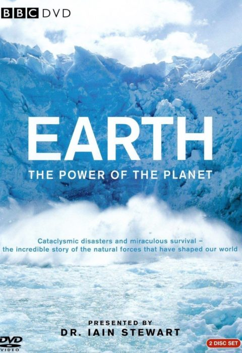 Земля: Мощь планеты (Earth: The Power of the Planet), 2007