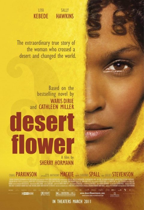 Цветок пустыни (Desert Flower), 2009