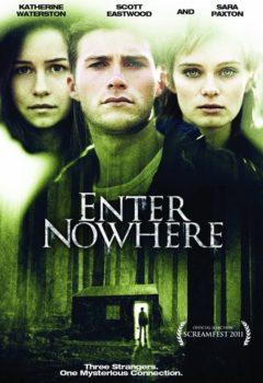 Постер к фильму – Вход в никуда (Enter Nowhere), 2010