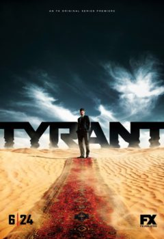 Постер к фильму – Тиран (Tyrant), 2014