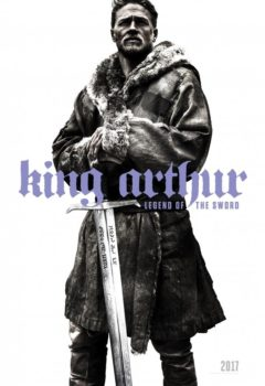 Меч короля Артура (King Arthur: Legend of the Sword), 2017