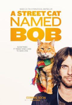 Постер к фильму – Уличный кот по кличке Боб (A Street Cat Named Bob), 2016