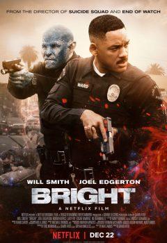 Яркость (Bright), 2017