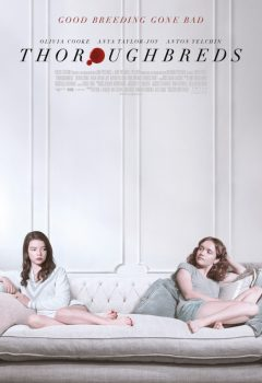 Чистокровный (Thoroughbreds), 2017