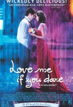 Постер к фильму – Влюбись в меня, если осмелишься (Jeux d'enfants), 2003