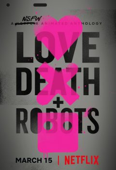 Любовь, смерть и роботы (Love, Death & Robots), 2019