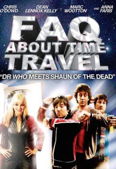Постер к фильму – Часто задаваемые вопросы о путешествиях во времени (Frequently Asked Questions About Time Travel), 2009